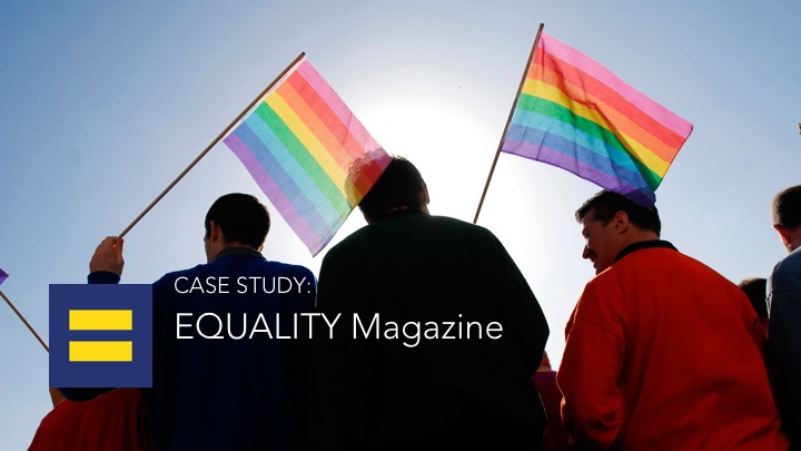 Human Rights Campaign Blazes Digital Trail for Equality Magazine with MEI